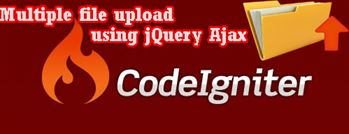 Multiple file upload in CodeIgniter using jQuery Ajax