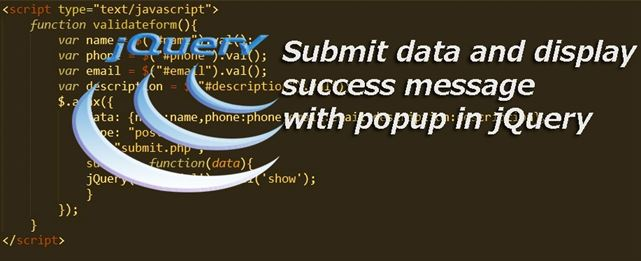 Submit data and display success message with popup in jQuery