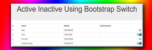Use bootstrap switch instead of drop-down for active/inactive a